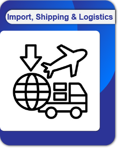Import, Shipping and Logistics